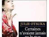Julie Otsuka Certaines n'avaient jamais Prix Femina 2012