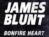 nouveau single James Blunt, Bonfire Heart.