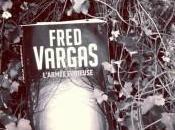 L'ARMEE FURIEUSE, Fred VARGAS