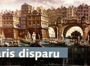 Paris disparu restitué