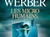 Troisième humanité (2/3) micro-humains Bernard Werber