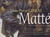 Mattéo, Seconde époque (1917-1918) Jean-Pierre Gibrat