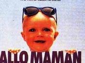 Allô Maman, Bébé