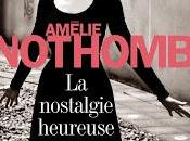 Nostalgie heureuse, Amélie Nothomb