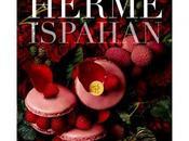 Gourmandise livre Ispahan, Pierre Hermé