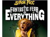 "Bande annonce Fantastic Fear Everything"" Crispian Mills Chris Hopewell, avec Simon Pegg."