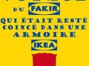 L'extraordinaire voyage fakir était resté coincé dans armoire Ikea Romain PUERTOLAS Rentrée littéraire 2013