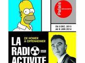 Homer Oppenheimer radioactivité Palais Découverte