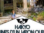 Haikyo Japon oublié