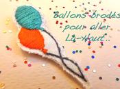 Ballons brodés pour aller Là-Haut!