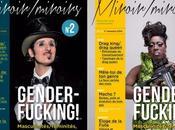 GENDERFUCKING Masculinités, féminités tout reste (Miroir Miroirs n°2)