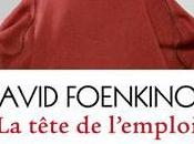 tête l'emploi David Foenkinos