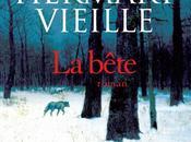 Chronique Bête Catherine Hermary-Vieille (Albin Michel)