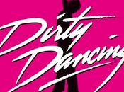 Dirty Dancing comedie musicale enfin France