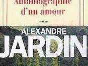 Autobiographie d'un amour, Alexandre Jardin (1999)