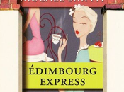 Chroniques d'Edimbourg Edimbourg Express, Alexander McCall Smith