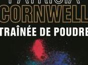 Livre semaine: Traînée Poudre Patricia Cornwell