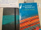 l'encre russe Tatiana Rosnay carnet Moleskine