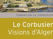 visions d'Alger Corbusier