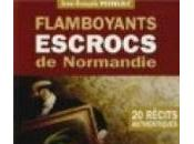 Flamboyants escrocs Normandie