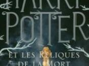 Harry Potter tome Reliques Mort, Rowling
