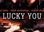Lucky You, Curtis Hanson [Critique]