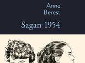 """Sagan 1954"" d'Anne Berest"