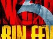 [Critique] CABIN FEVER