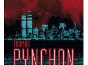 Vers rentrée (12) avec Thomas Pynchon