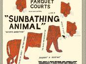 attendant... Sunbathing Animal Parquet Courts