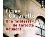 faiblesse Carlotta Delmont