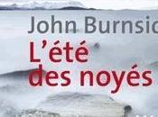 L'été noyés John Burnside