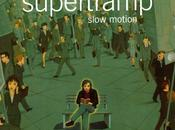 Supertramp #6-Slow Motion-2002