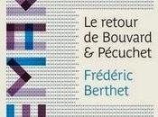 Retour Bouvard Pécuchet, Frédéric Berthet