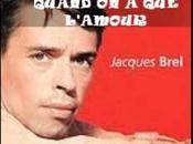 Jacques Brel Quand l'amour