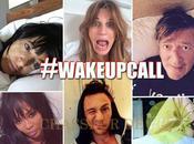 #WakeUpCall selfies People réveil pour bonne cause