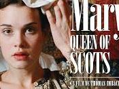 CINEMA: Mary, Queen Scots (2013), deux reines pour prix d'une Queens price