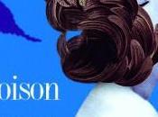 Chronique poison d'amour d'Eric-Emmanuel Schmitt