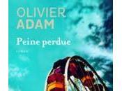 Peine perdue d'Olivier ADAM