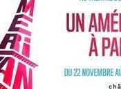 American Paris comédie musicale première mondiale avant Broadway
