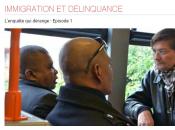 documentaire démonte cliché immigration/délinquance