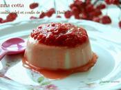 Panna cotta vanille miel, coulis fraises l'huile d'olive