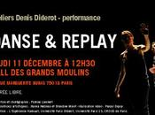 Ateliers Denis Diderot performance DANSE REPLAY décembre