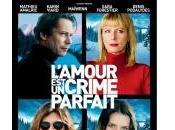 L'amour crime parfait 5/10