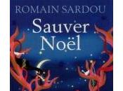 Sauver noel romain sardou