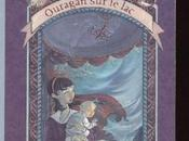 désastreuses aventures orphelins Baudelaire (3/13) Ouragan Lemony Snicket