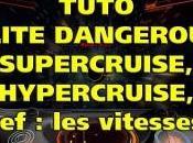 TUTO Elite Dangerous SuperCruise, HyperCruise, KEZAKO