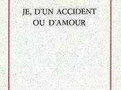 Loïc Demey, d'un accident d'amour Isabelle Lévesque
