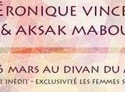 Véronique Vincent Aksak Maboul concert inédit Divan Monde mars 2015!