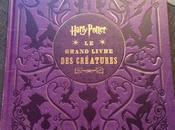 [Harry Potter] grand livre créatures… must pour fans
